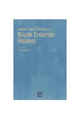Büyük Erdemler Risalesi-Andre Comte-Sponville
