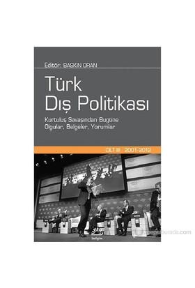 Türk Dış Politikası Cilt: III - Baskın Oran