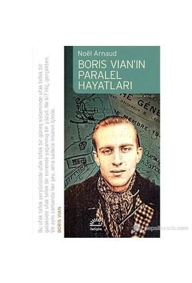 Boris Vian'In Paralel Hayatları-Noel Arnaud