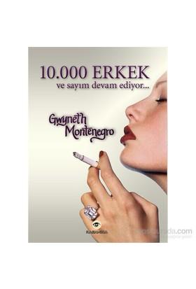 10.000 Erkek Ve Sayım Devam Ediyor...-Gwyneth Montenegro