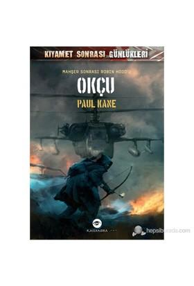 Okçu - (Mahşer Sonrası Robin Hood'U)-Paul Kane