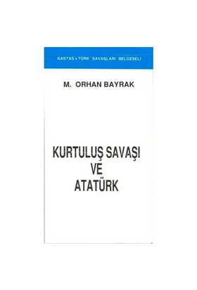 Kurtuluş Savaşı Ve Atatürk