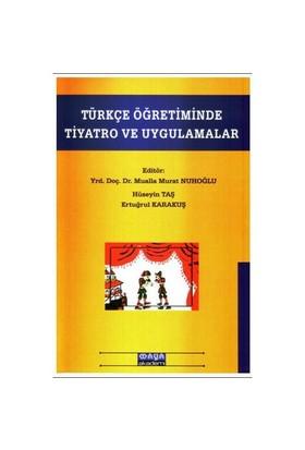 Türkçe Öğretiminde Tiyatro Ve Uygulamalar