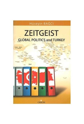 Zeitgeist Global Politics And Turkey (İngilizce)
