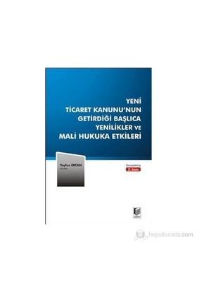 Yeni Ticaret Kanunu'Nun Getirdiği Başlıca Yenilikler Ve Mali Hukuka Etkileri-Tayfun Ercan