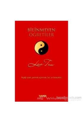 Bilinmeyen Öğretiler-Lao Tzu