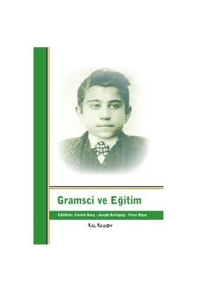 Gramsci Ve Eğitim-Joseph A. Buttigieg