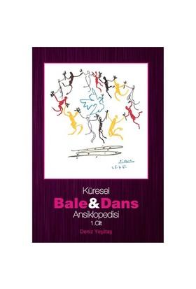 Küresel Bale Ve Dans Ansiklopedisi 1. Cilt-Deniz Yeşiltaş