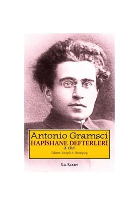 Hapishane Defterleri 2. Cilt-Antonio Gramsci