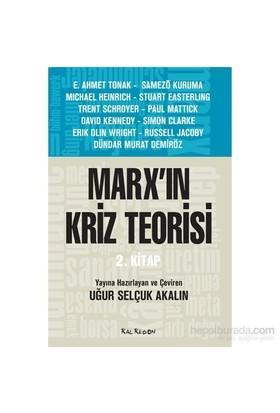 Marx'In Kriz Teorisi (2. Kitap)-Kolektif