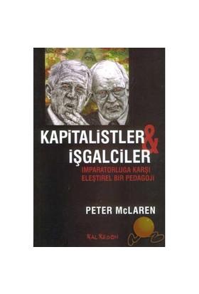 Kapitalistler & İşgalciler