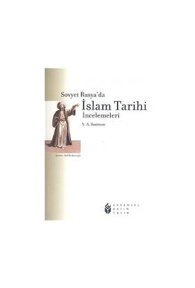 Sovyet Rusya'da İslam Tarihi İncelemeleri