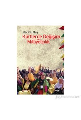 Kürtlerde Değişim Ve Milliyetçilik-Naci Kutlay