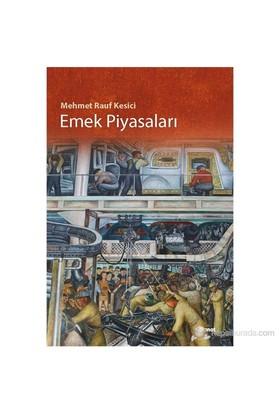 Emek Piyasaları-Mehmet Rauf Kesici