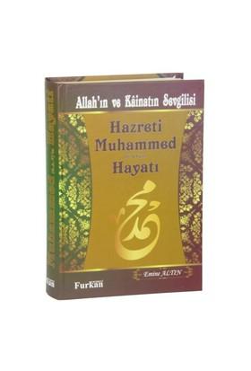 Allah'In Ve Kainatın Sevgilisi Hz. Muhammed (S.A.V.) Hayatı-Emine Altın