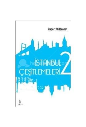 İstanbul Çeşitlemeleri 2 - Rupert Wilbrandt
