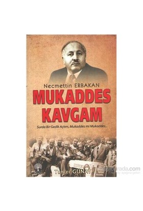 Mukaddes Kavgam - Tuncer Günay