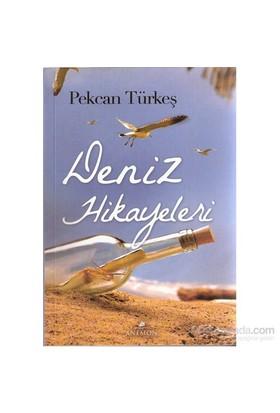 Deniz Hikayeleri-Pekcan Türkeş