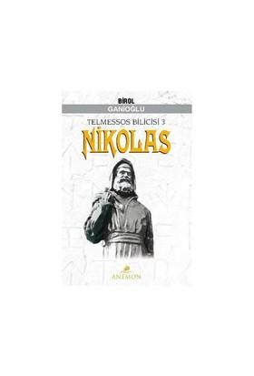 Telmessos Bilicisi 3: Nikolas-Birol Ganioğlu