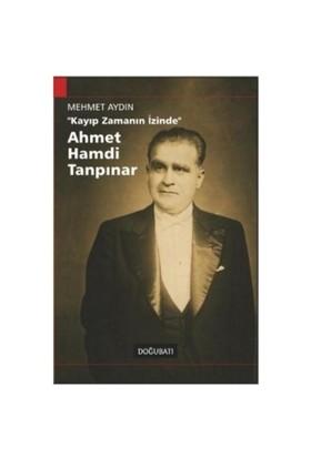 Kayıp Zamanın İzinde - Ahmet Hamdi Tanpınar
