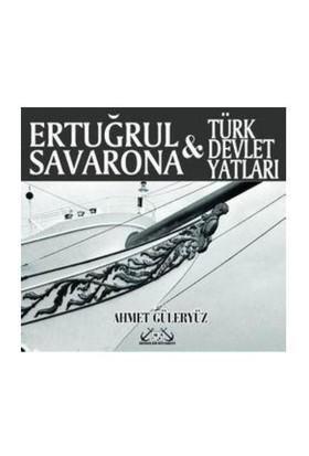 Ertuğrul Savarona & Türk Devlet Yatları