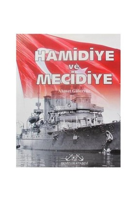 Hamidiye - Mecidiye & Kruvazörler-Ahmet Güleryüz