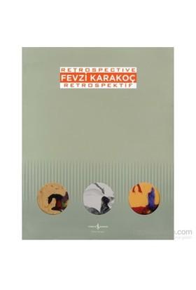 Fevzi Karakoç Retrospective – Retrospektif-Marcus Graf