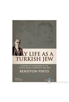 My Life As A Turkish Jew-Bensiyon Pinto