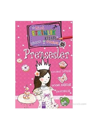 Mini Etkinlik Kitabı Eğlence Ve Oyunlar - Prensesler-Andrea Pinnington