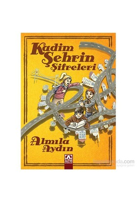 Kadim Şehrin Şifreleri - Almila Aydın
