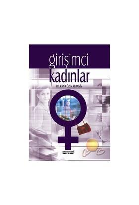 Girişimci Kadınlar - Rana Özen Kutanis