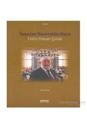 Yaşayan Nasreddin Hoca - Hafiz Hasan Çolak-Fahri Tuna
