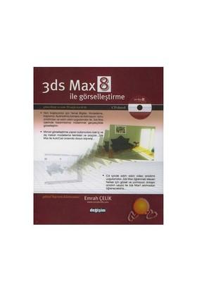 3Ds Max 8 İle Görselleştirme-Emrah Çelik