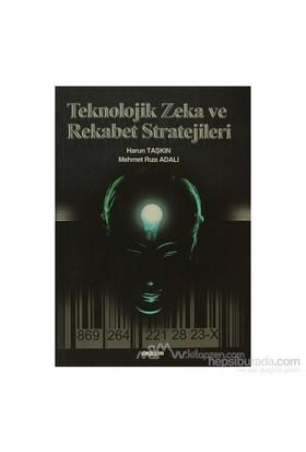 Teknolojik Zeka Ve Rekabet Stratejileri