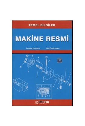 Makine Resmi (temel Bilgiler)