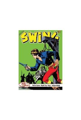 Özel Seri Swing Sayı: 80 Puik'in Oyunu - Büyük Top - Kaçış - Şeytan Ateşi Kayası - İntikam Meleği