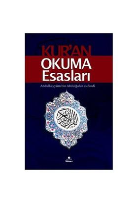 Kur'an Okuma Esasları - Abdulkayyüm bin Abdulğafür es-Sindi