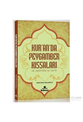 Kur'An'Da Peygamber Kissalari Hz.Adem'Den Hz.İsa'Ya-Mustafa Hocaoğlu