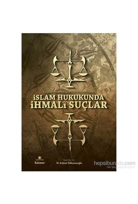 İslam Hukukunda İhmali Suçlar-M. Rahmi Telkenaroğlu