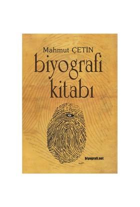 Biyografi Kitabı-Mahmut Çetin