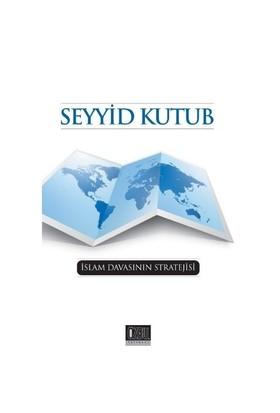 İslam Davasının Stratejisi-Seyyid Kutub
