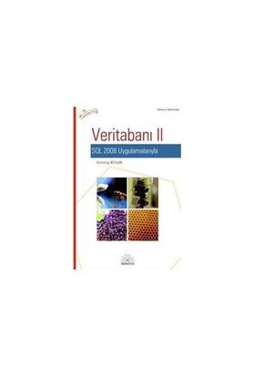 VERİTABANI-II / SQL 2008 UYGULAMALARIYLA