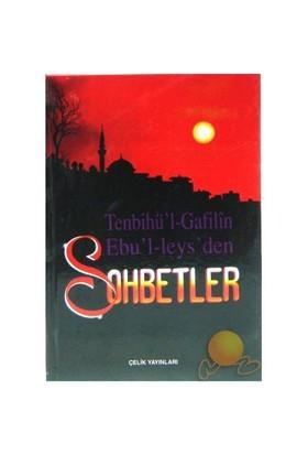 Tenbihü'l-gafilin Ebu'l-leys'den Sohbetler - Ebu'l Leys Semerkandi
