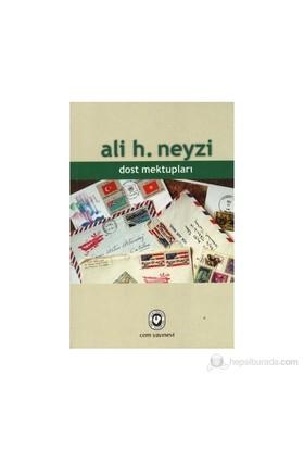 Dost Mektupları-Ali H. Neyzi
