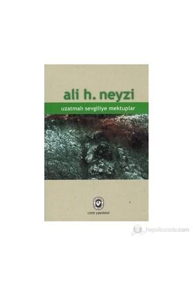 Uzatmalı Sevgiliye Mektuplar-Ali H. Neyzi