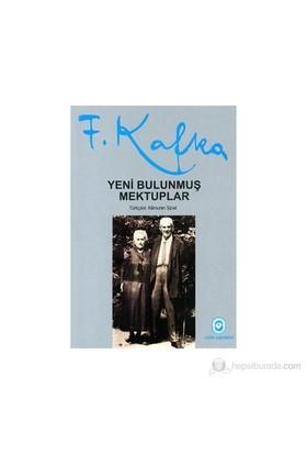 Yeni Bulunmuş Mektuplar-Franz Kafka
