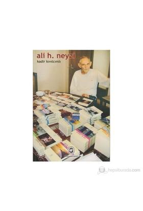 Ali H. Neyzi-Kadir Kıvılcımlı