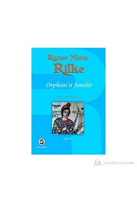 Orpheus'A Soneler-Rainer Maria Rilke