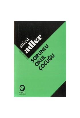 Sorunlu Okul Çocuğu-Alfred Adler