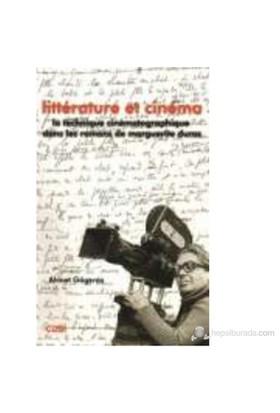 Litterature Et Cinema (La Tecnique Cinematographique Dans Les Romans De Marguerite Duras)-Ahmet Gögercin